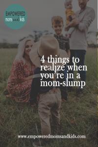 mom slump my life matters