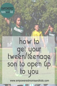 Do you want you middle school age son to talk to you? 5 tips for parents on how to get your tween or younger teenage son to open up to you.