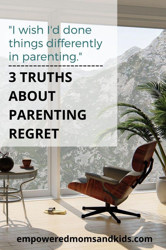 parenting regrets